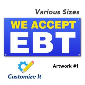 EBT_accepted_weaccept_outdoor_vinyl_printed_banner_hang_custom_1