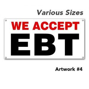 EBT_accepted_weaccept_outdoor_vinyl_printed_banner_hang_custom_4
