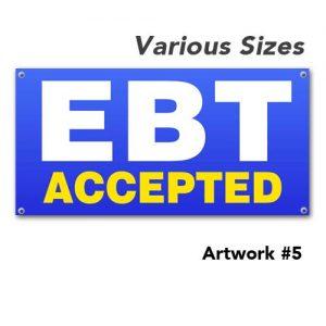 EBT_accepted_weaccept_outdoor_vinyl_printed_banner_hang_custom_5